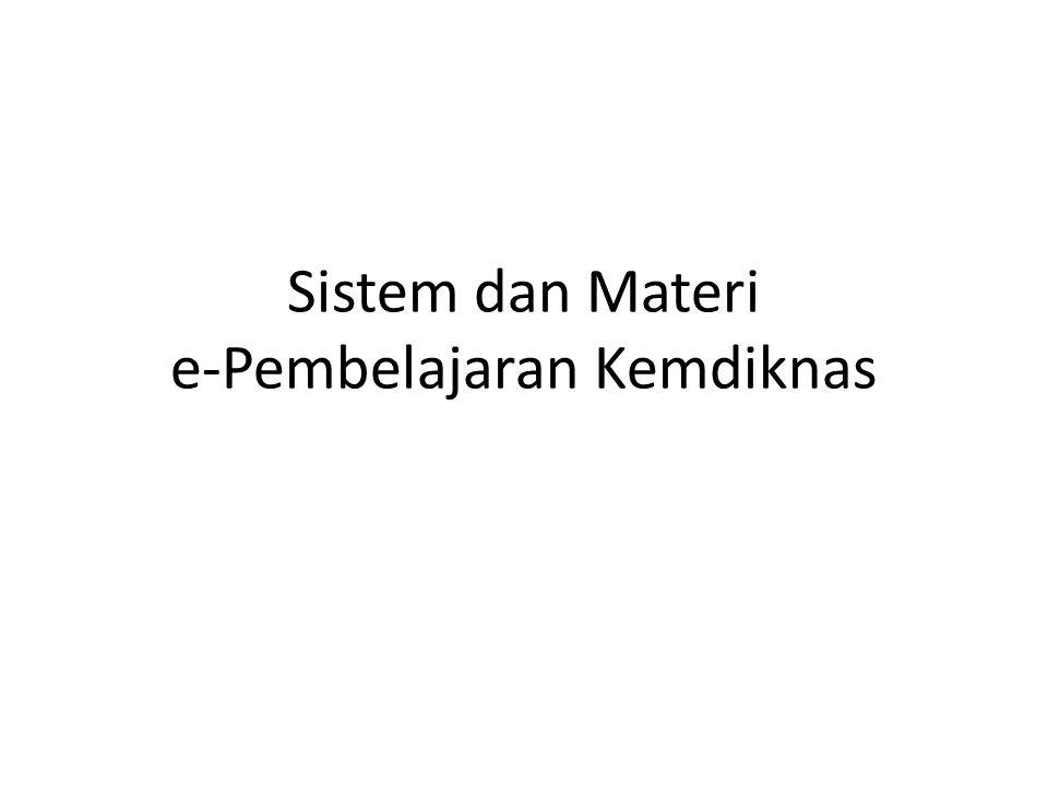 Sistem dan Materi e-Pembelajaran Kemdiknas