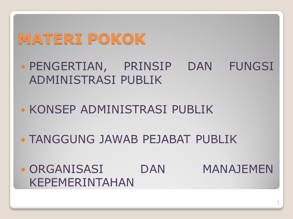 Mengapa Administrasi Publik? 4