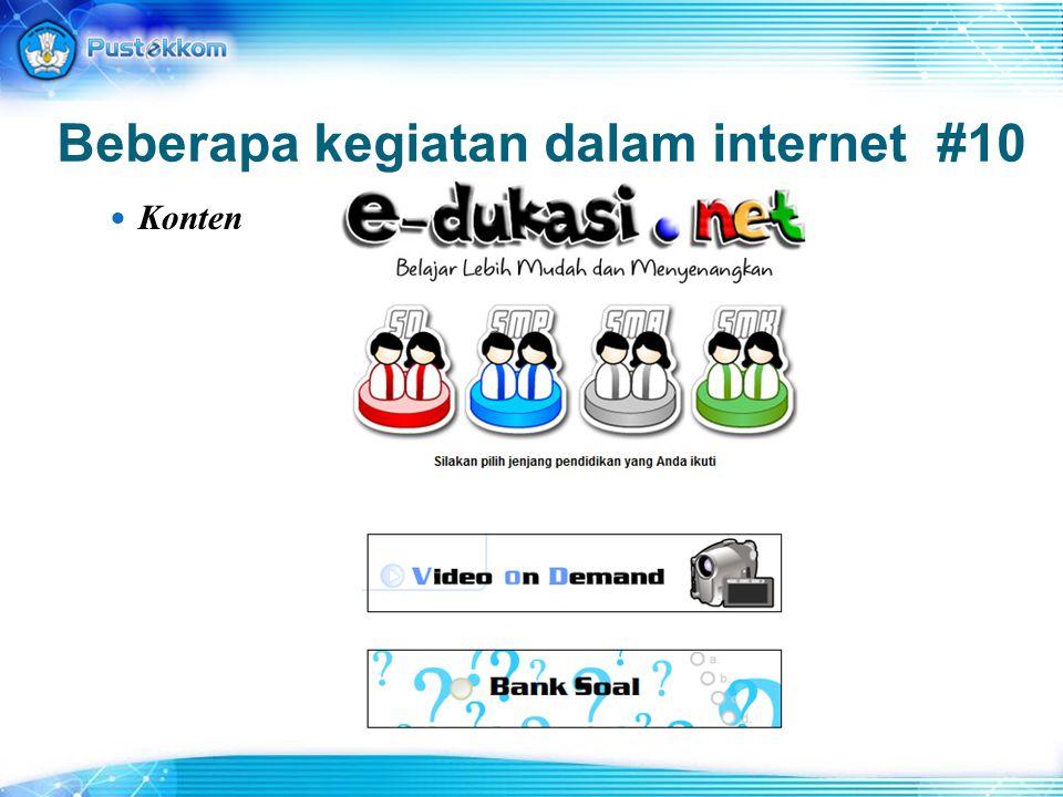 Beberapa kegiatan dalam internet #10 Konten