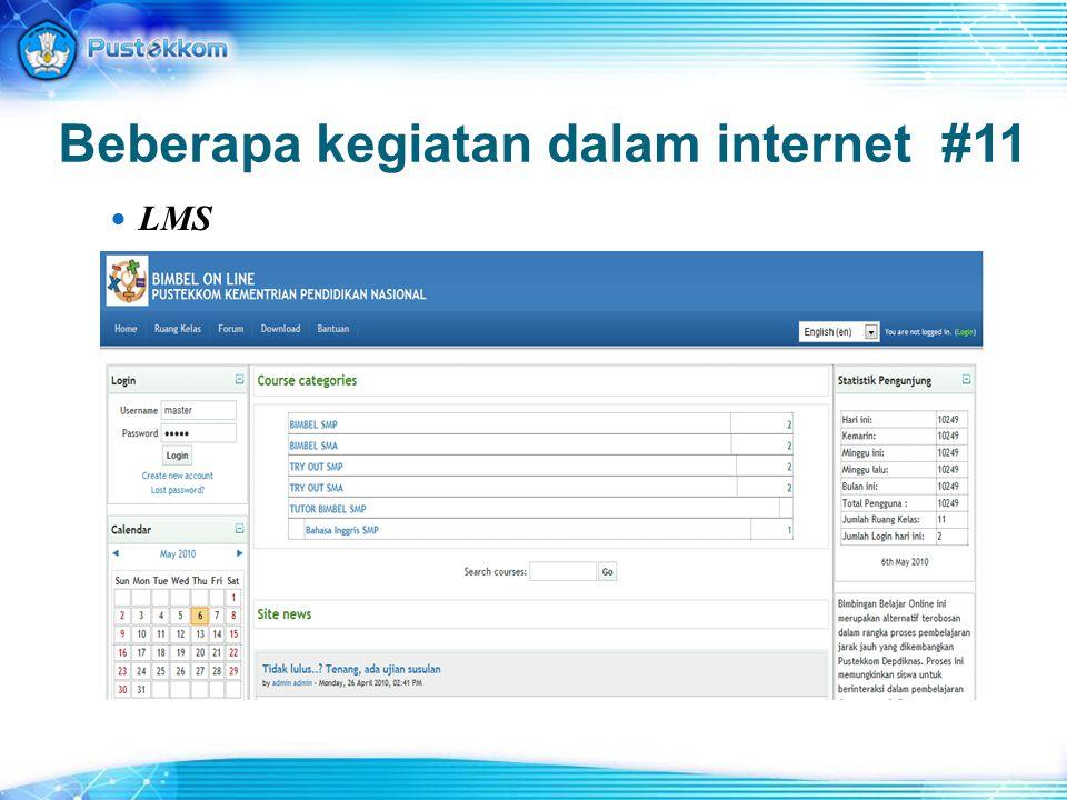 Beberapa kegiatan dalam internet #11 LMS