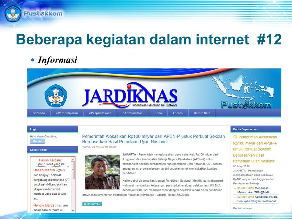 Beberapa kegiatan dalam internet #12 Informasi
