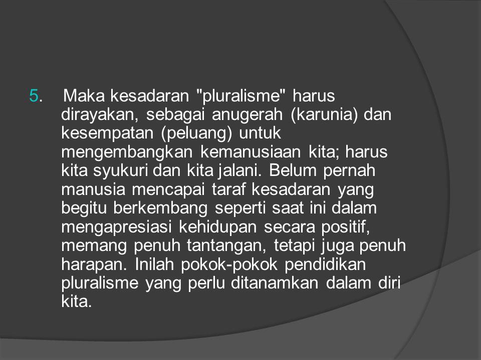 5. Maka kesadaran