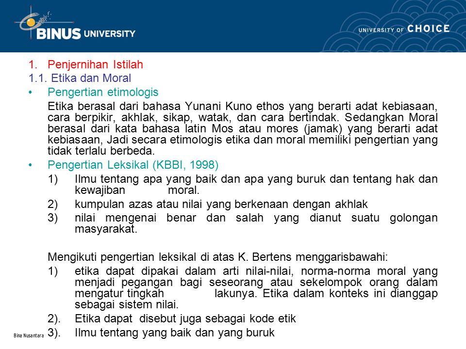 Bina Nusantara 1.Penjernihan Istilah 1.1.