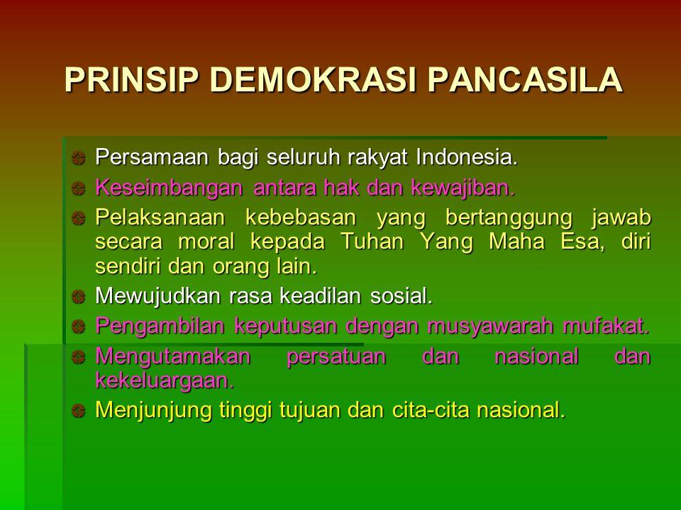 DEMOKRASI PANCASILA Notonegoro Demokrasi Pancasila adalah kerakyatan yang dipimpin oleh hikmat kebijaksanaan dalam permusyawaratan/perwakilan yang ber