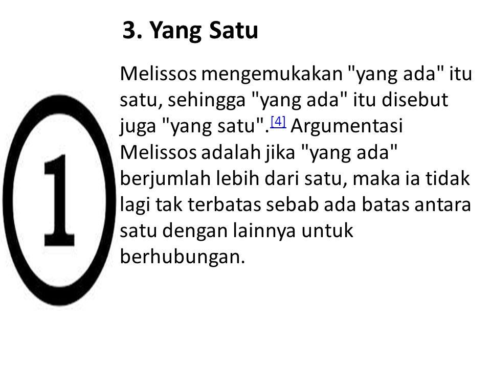 3. Yang Satu Melissos mengemukakan