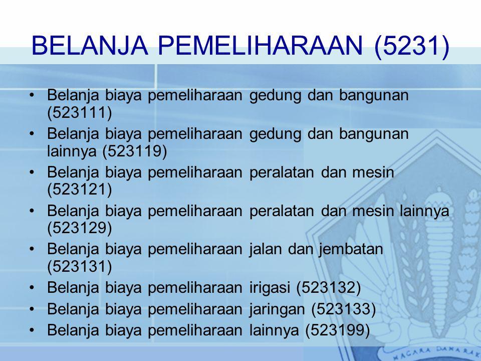 BELANJA JASA (5221) Belanja langganan daya dan jasa (522111) Belanja jasa pos dan giro (522112) Belanja Jasa Konsultan (522113) Belanja sewa (522114)