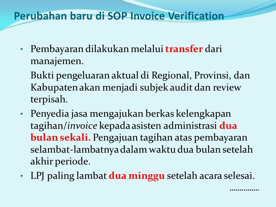 Perubahan baru di SOP Invoice Verification Pembayaran dilakukan melalui transfer dari manajemen.