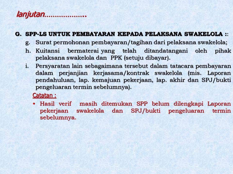 G. SPP-LS UNTUK PEMBAYARAN KEPADA PELAKSANA SWAKELOLA : : g.Surat permohonan pembayaran/tagihan dari pelaksana swakelola; h.Kuitansi bermaterai yang t