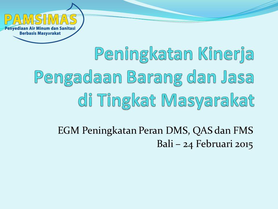EGM Peningkatan Peran DMS, QAS dan FMS Bali – 24 Februari 2015