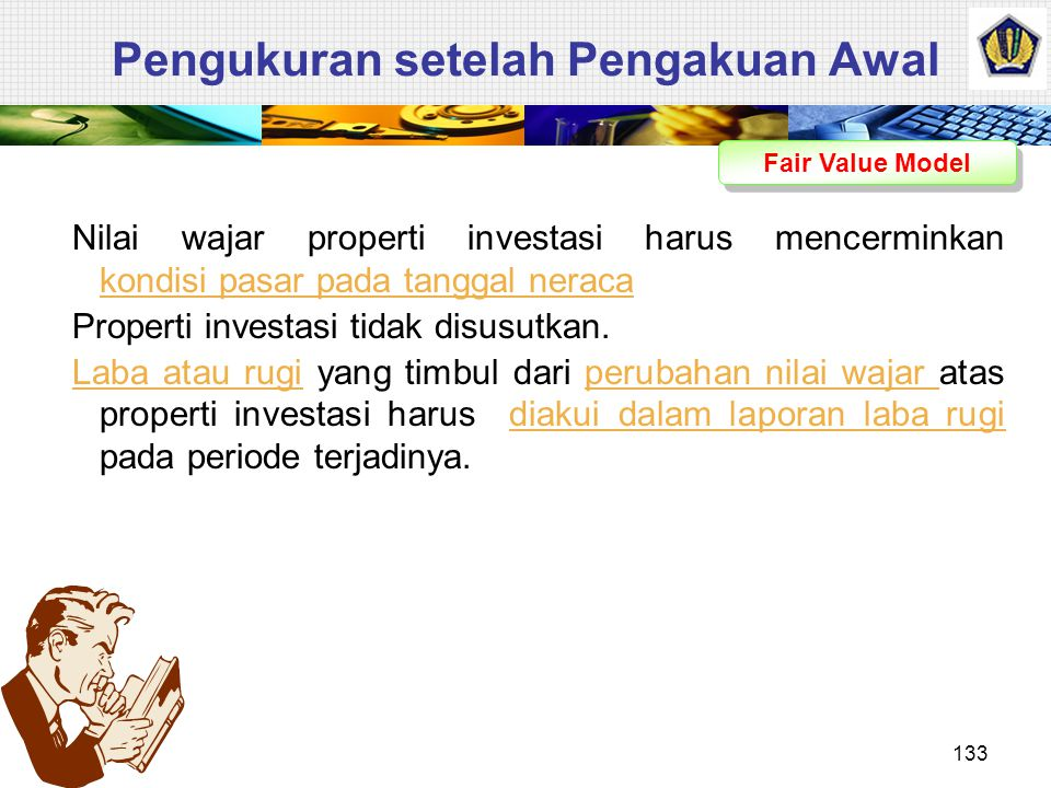 Pengukuran setelah Pengakuan Awal Properti yang dikuasai dalam sewa operasi yang diklasifikasikan sebagai properti Investasi Properti investasi yang m