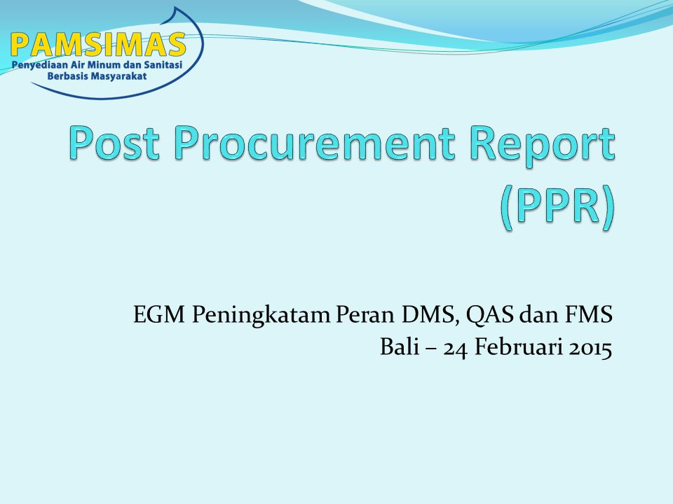 EGM Peningkatam Peran DMS, QAS dan FMS Bali – 24 Februari 2015