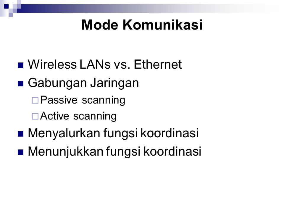 Mode Komunikasi Wireless LANs vs.