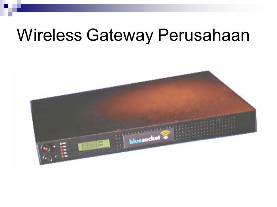 Wireless Gateway Perusahaan