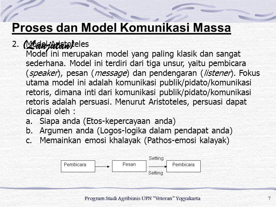 """7 Program Studi Agribisnis UPN """"Veteran"""" Yogyakarta 7 2.Model Aristoteles Model ini merupakan model yang paling klasik dan sangat sederhana. Model ini"""