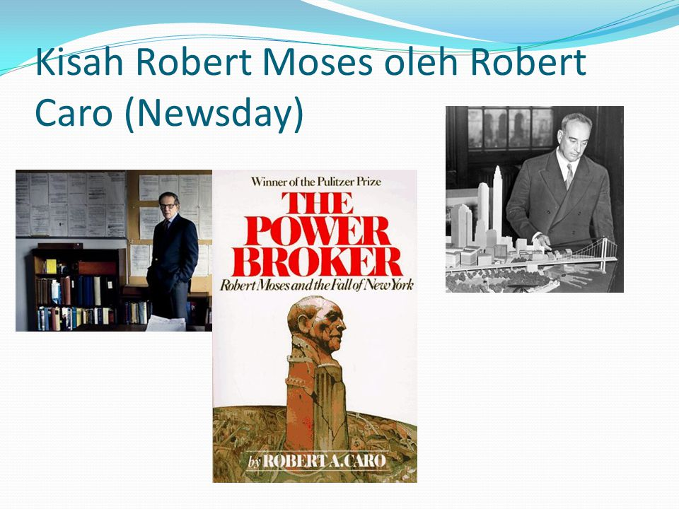 Kisah Robert Moses oleh Robert Caro (Newsday)