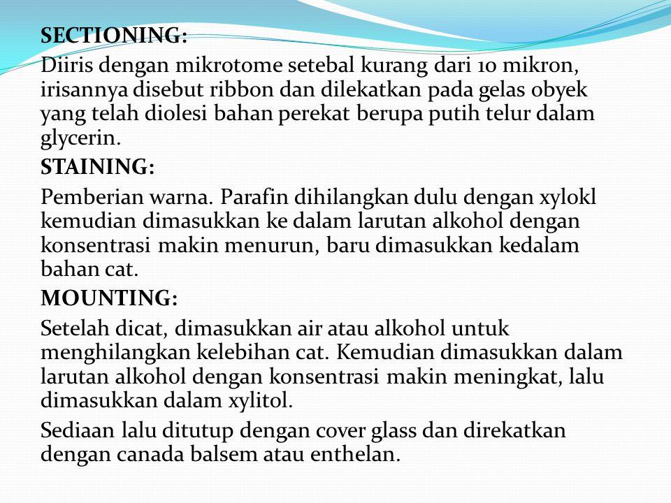 Cara Lain Cara Celloidin Vital Staining Methode Supra Vital Staining Methode Freezing Methode