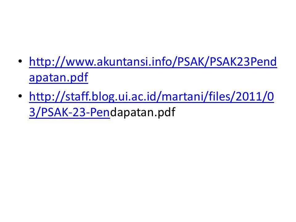 http://www.akuntansi.info/PSAK/PSAK23Pend apatan.pdf http://www.akuntansi.info/PSAK/PSAK23Pend apatan.pdf http://staff.blog.ui.ac.id/martani/files/201