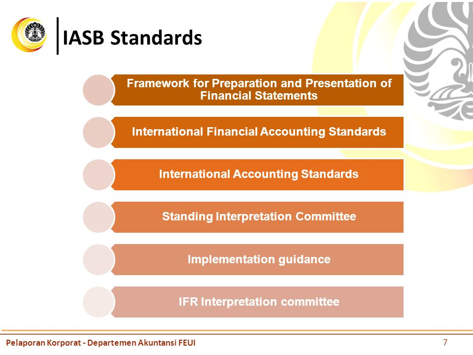 IASB Standards Framework for Preparation and Presentation of Financial Statements International Financial Accounting Standards International Accountin