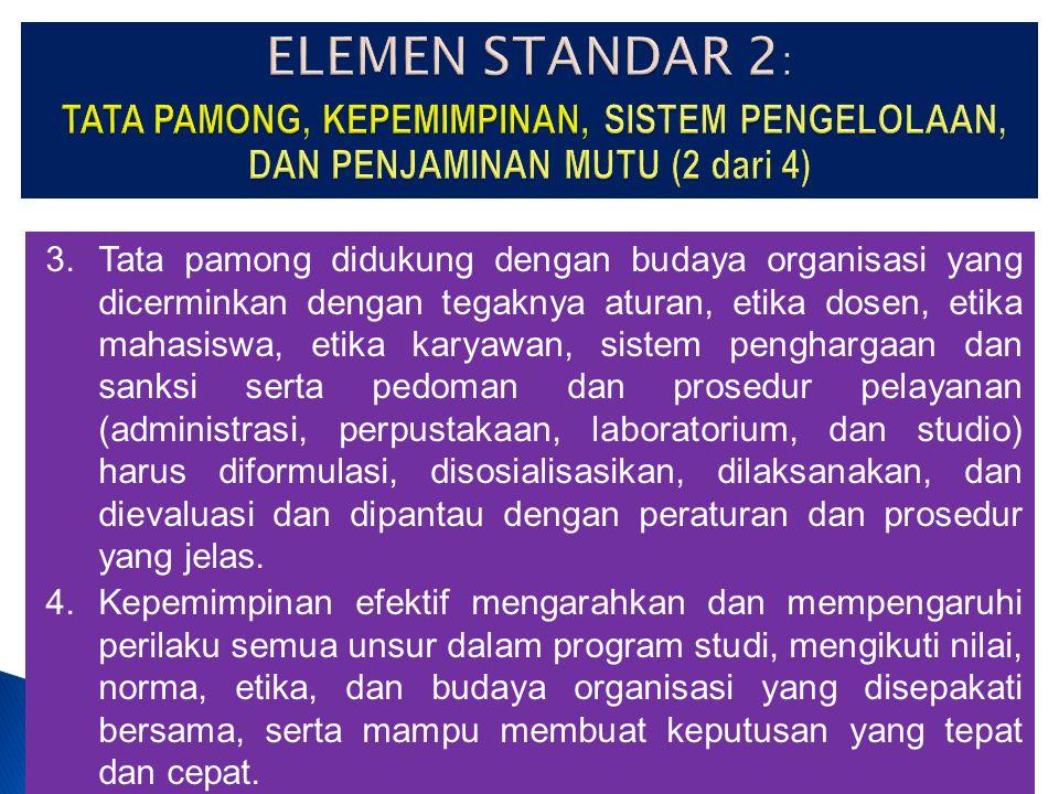 27-Mar-15 1. Organ dan sistem tata pamong yang baik (good university governance) mencerminkan kredibilitas, transparansi, akuntabilitas, tanggungjawab