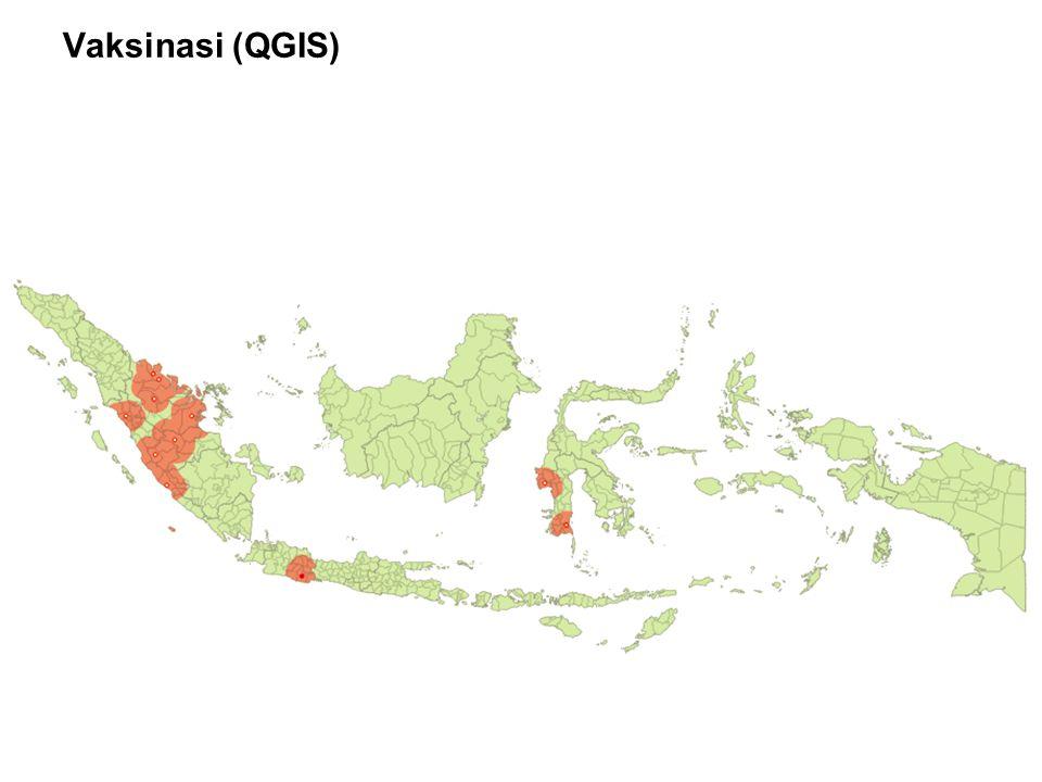AUSTRALIA INDONESIA PARTNERSHIP FOR EMERGING INFECTIOUS DISEASES Vaksinasi (QGIS)