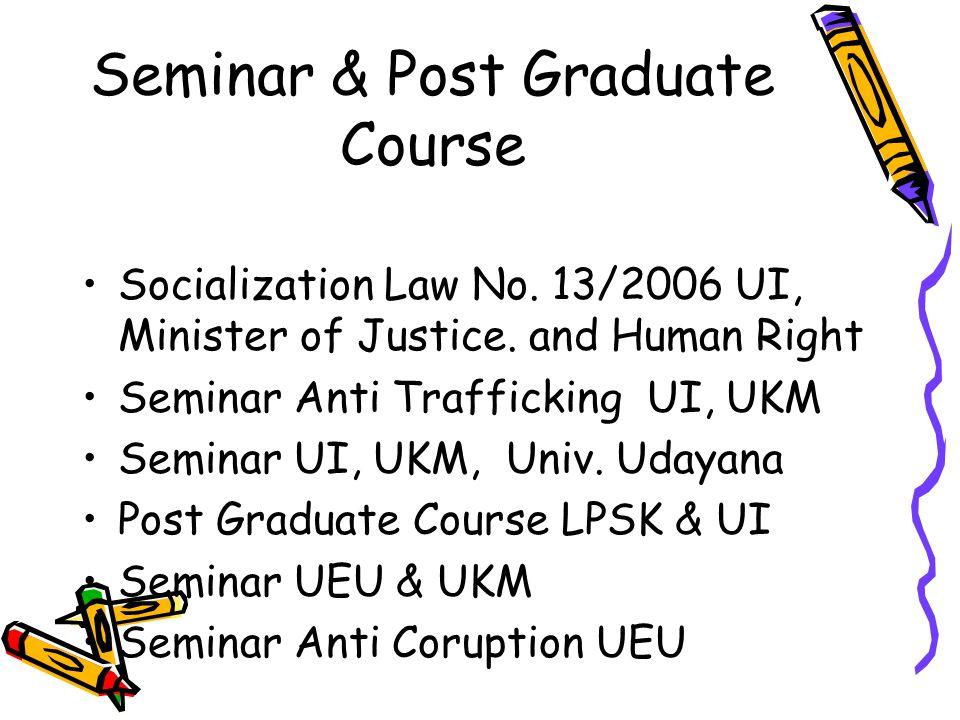 Seminar & Post Graduate Course Socialization Law No.