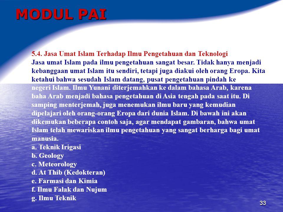 34 MODUL PAI 6.PERAN AGAMA DALAM ILMU PENGETAHUAN, TEKNOLOGI DAN SENI 6.1.