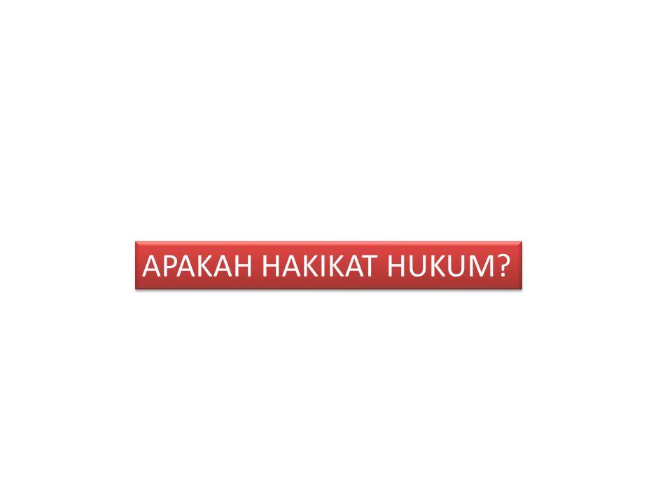 APAKAH HAKIKAT HUKUM?