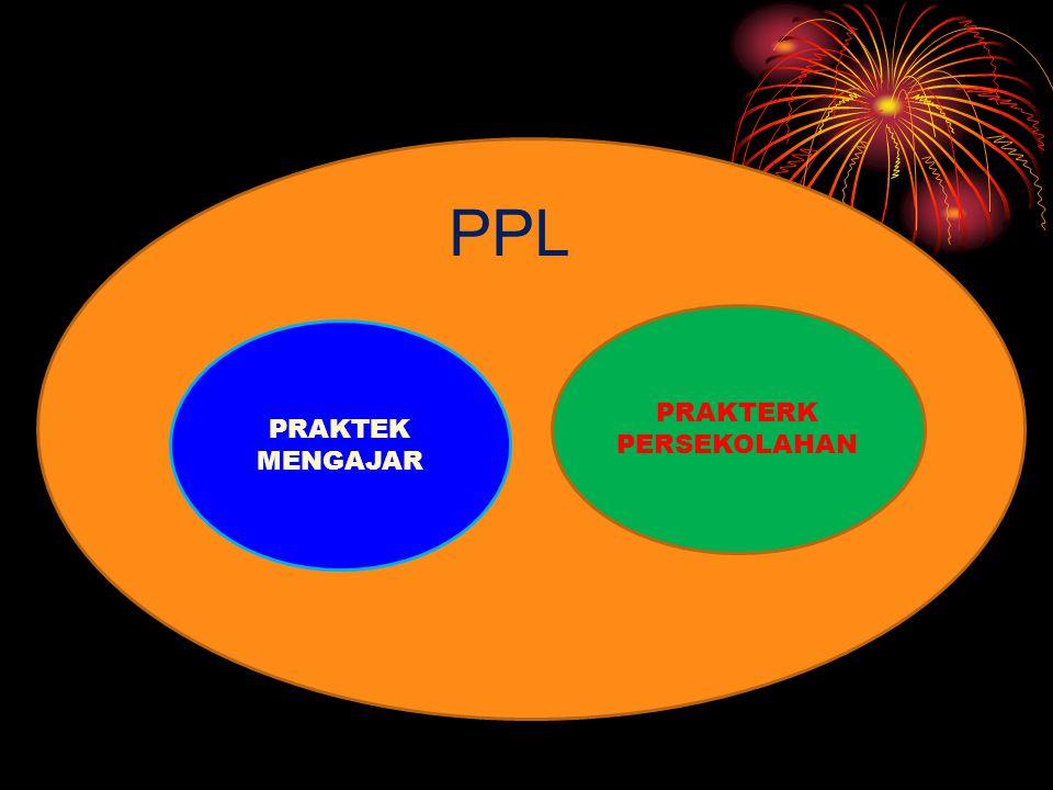 PPL: program profesi memantapkan seperangakat P K S 2.