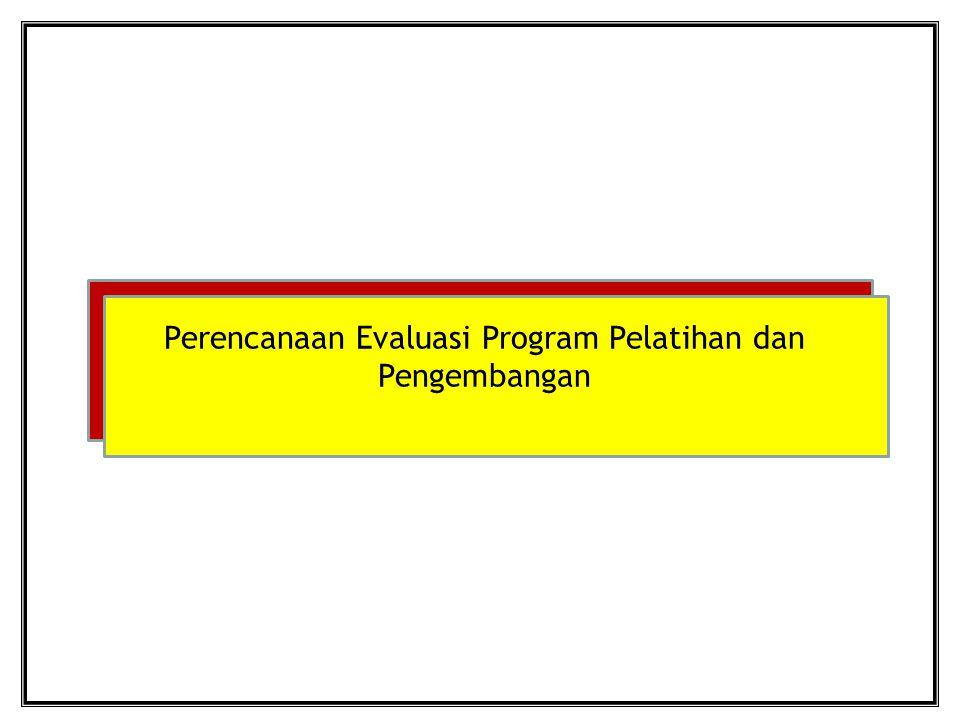 Perencanaan Evaluasi Program Pelatihan dan Pengembangan