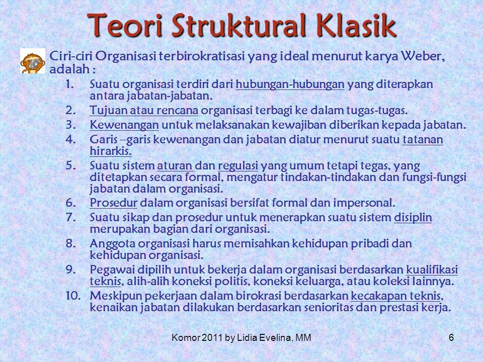 5 Teori Struktural Klasik Bentuk- bentuk organisasi 1.