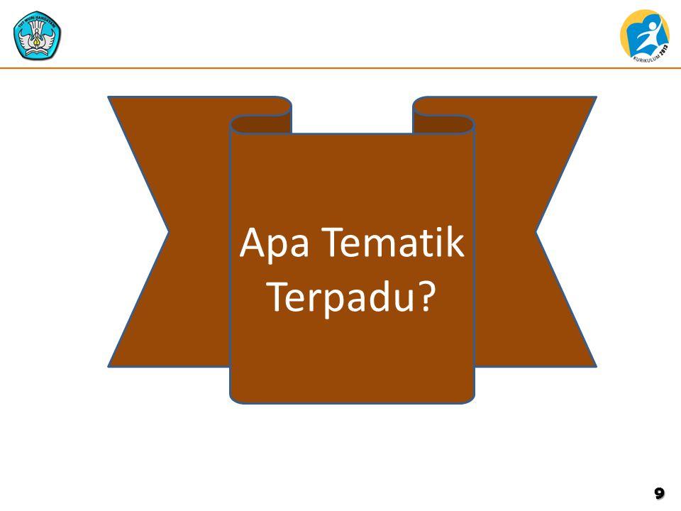 KONSEP PEMBELAJARAN TEMATIK TERPADU A.Pengertian  Pembelajaran Tematik Terpadu dilaksanakan dengan menggunakan prinsip pembelajaran terpadu.