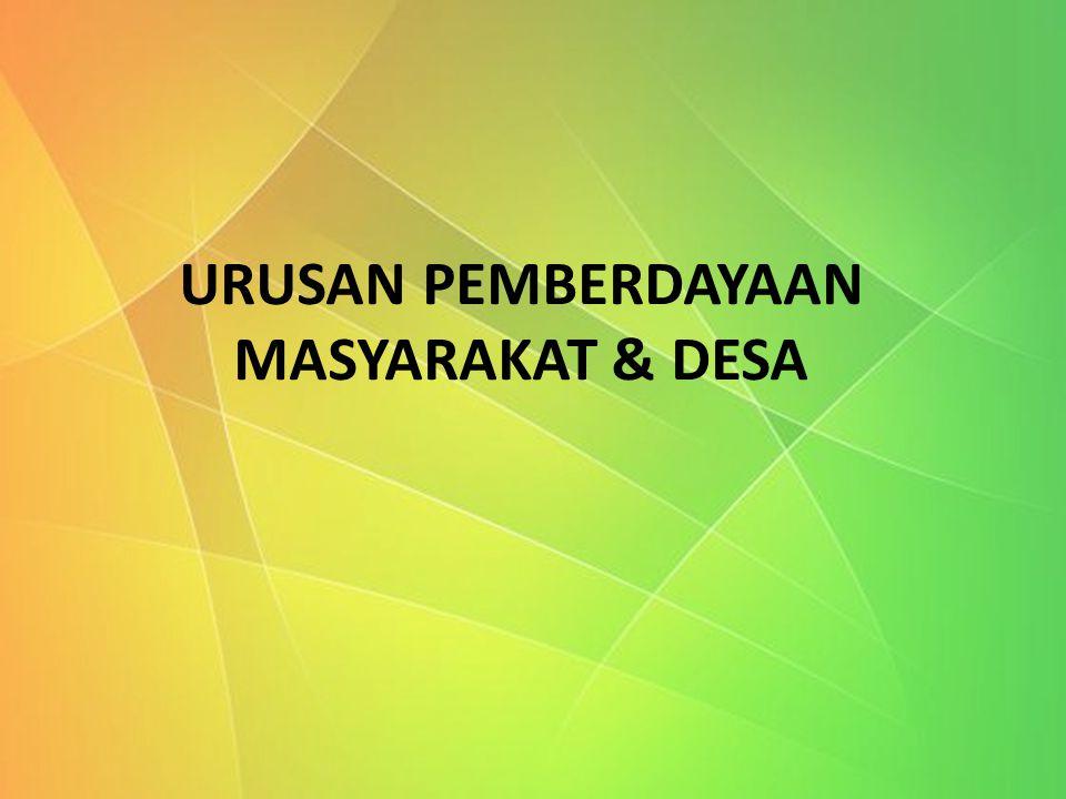 URUSAN PEMBERDAYAAN MASYARAKAT & DESA