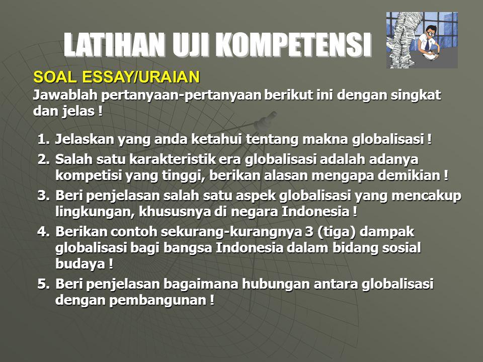 SOAL ESSAY/URAIAN Jawablah pertanyaan-pertanyaan berikut ini dengan singkat dan jelas .