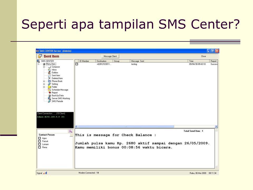 Seperti apa tampilan SMS Center?