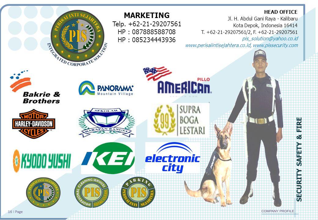 HEAD OFFICE Jl. H. Abdul Gani Raya - Kalibaru Kota Depok, Indonesia 16414 T. +62-21-29207561/2, F. +62-21-29207561 pis_solution@yahoo.co.id www.perisa