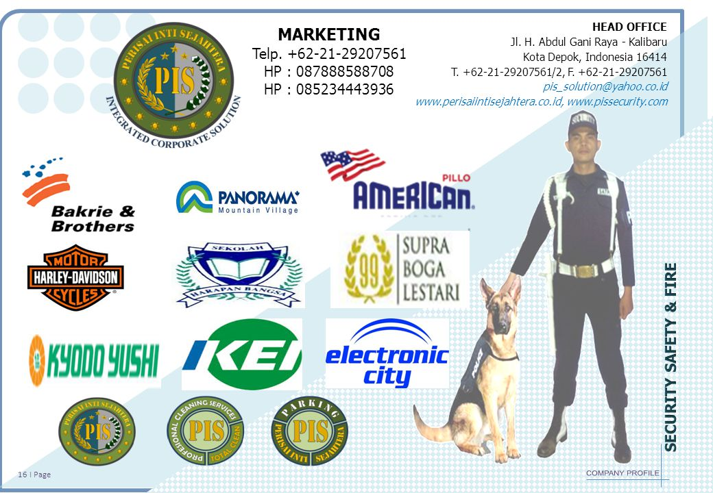 HEAD OFFICE Jl.H. Abdul Gani Raya - Kalibaru Kota Depok, Indonesia 16414 T.