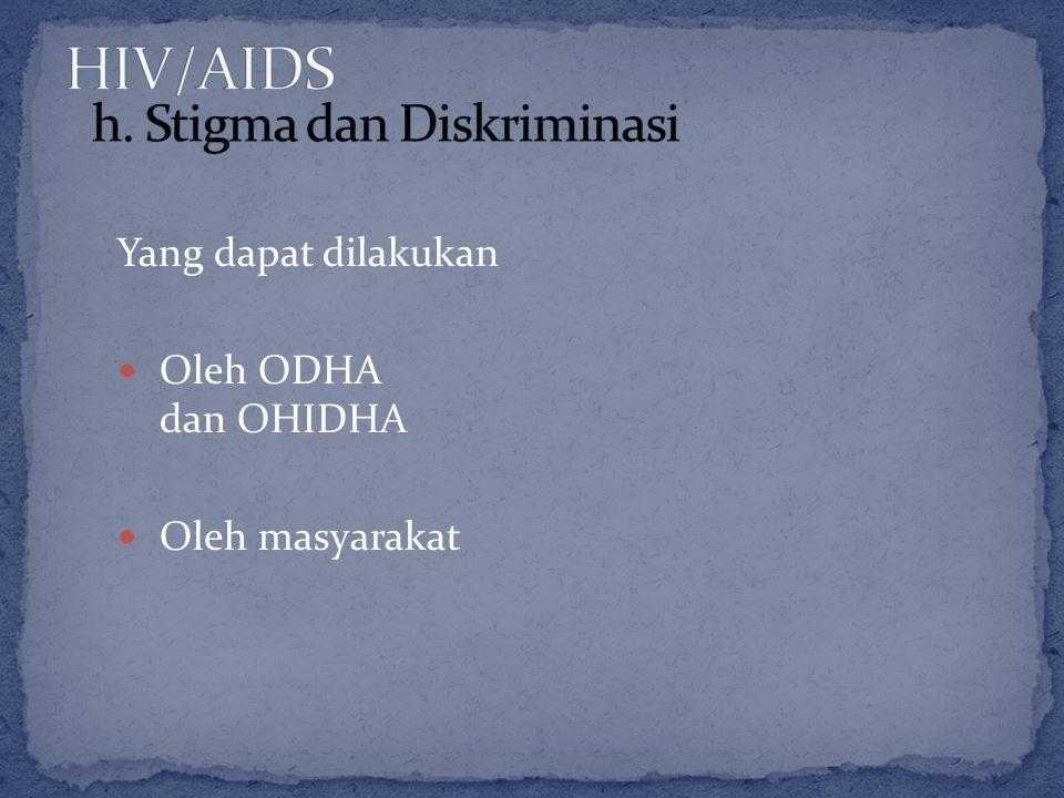 Yang dapat dilakukan Oleh ODHA dan OHIDHA Oleh masyarakat