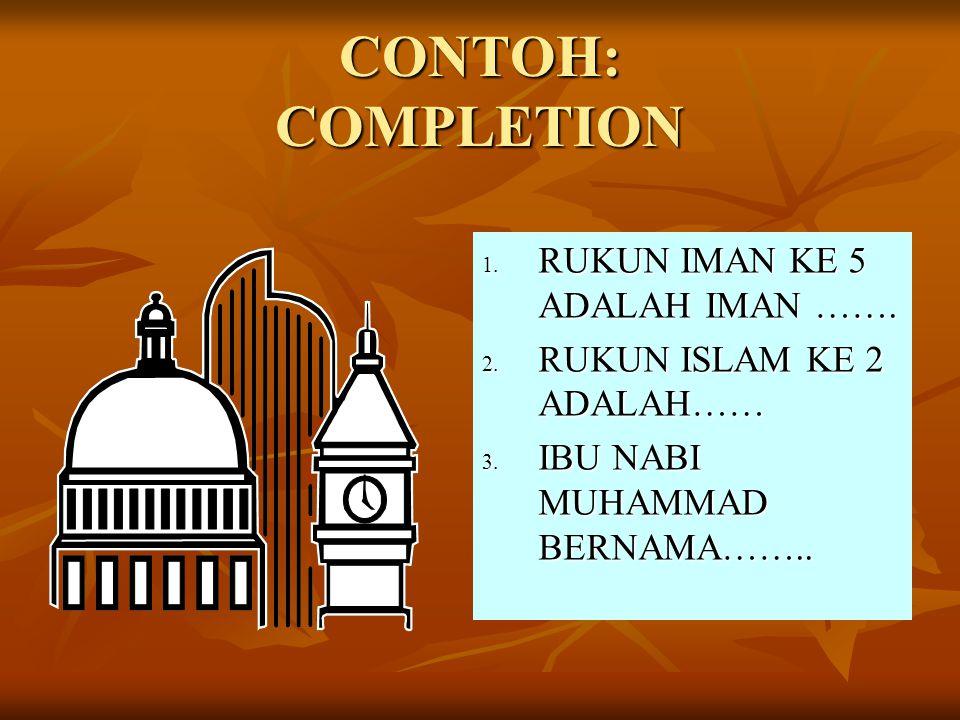 CONTOH: FILL IN ….. محمد فى الساعة الرابعة. فاغتسل فى...... ثم...... ركعتين من الصبح. و بعد ذلك...... القران.