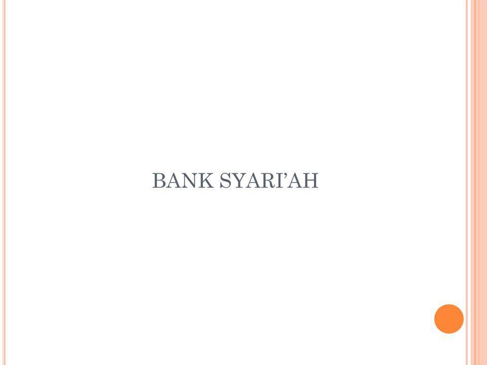 BANK SYARI'AH