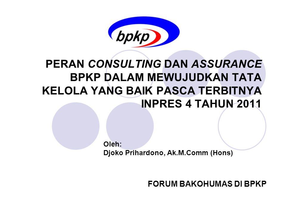 Jasa Konsultatif BPKP Pendidikan dan Pelatihan Sosialisasi SPIP dan Diklat SPIP Good Corporate Governance (GCG) Manajemen Risiko (MR) Key Performance Indicator (KPI) Audit Berbasis Manajemen Risiko (ABMR) Fraud Control Plan (FCP) Akuntansi Keuangan Daerah, dll