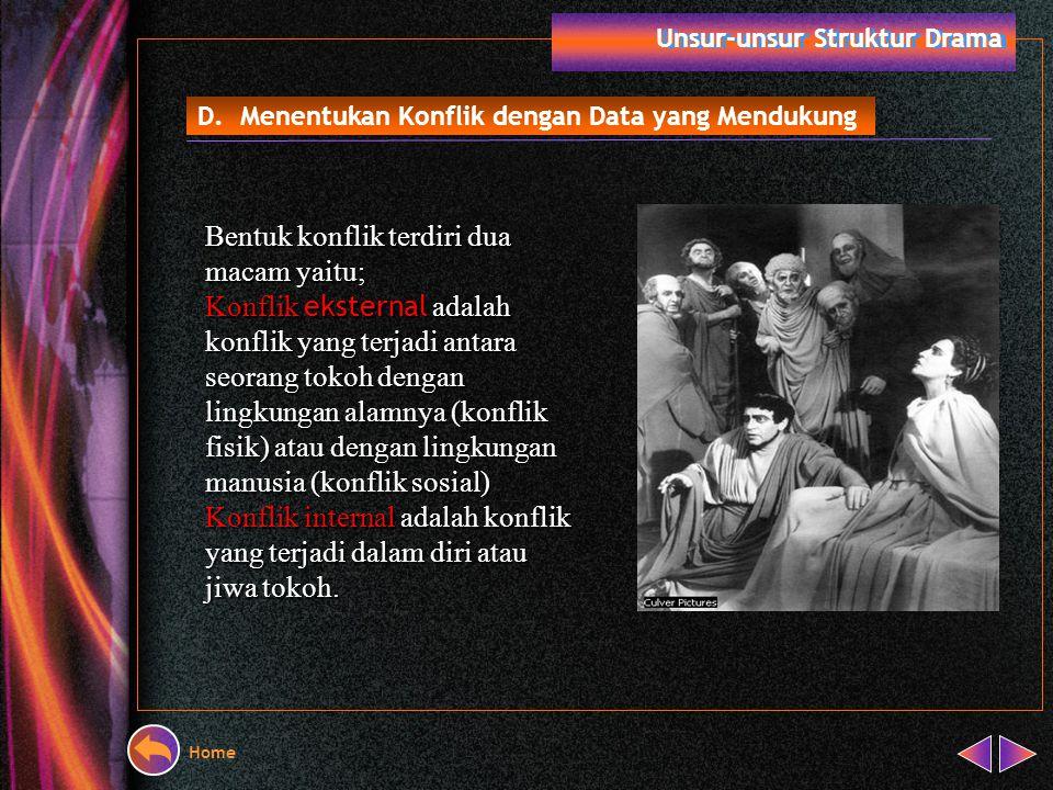 Unsur-unsur Struktur Drama Alur cerita atau jalan cerita ialah rangkaian peristiwa yang membentuk suatu kesatuan cerita. Alur cerita ini dapat dibagi