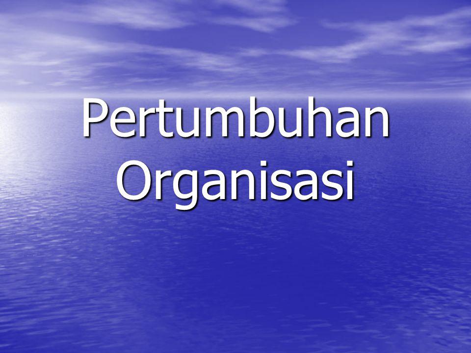 Pertumbuhan Organisasi