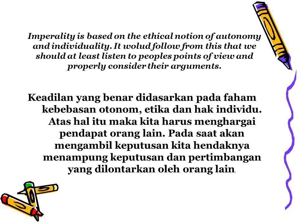 DASAR KEADILAN UNTUK KEADILAN YANG TIDAK MEMIHAK (JUSTIFICATIONS FOR IMPARTIALITY)