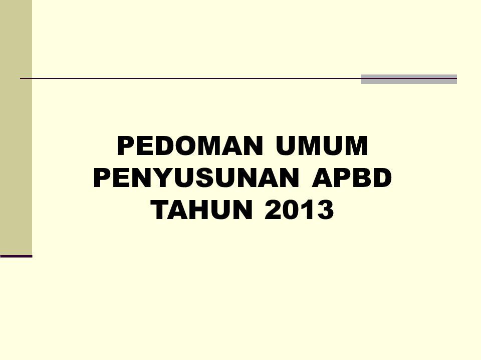PEDOMAN UMUM PENYUSUNAN APBD TAHUN 2013