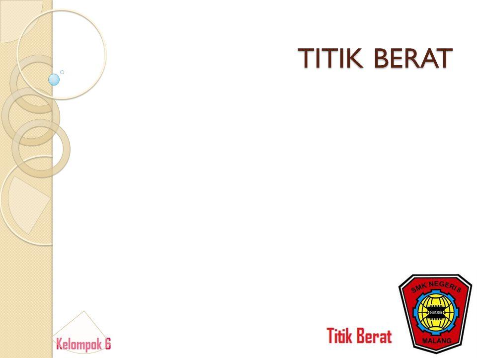 TITIK BERAT