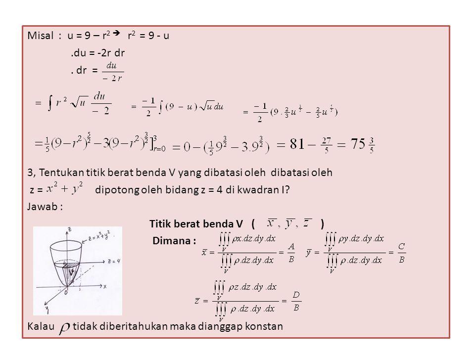 A = transformasi ke koord silinder..