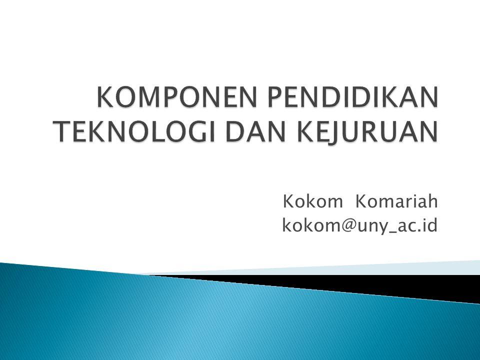 Kokom Komariah kokom@uny_ac.id