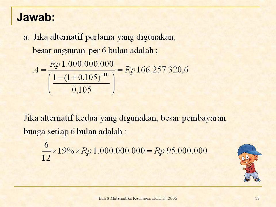 Bab 8 Matematika Keuangan Edisi 2 - 2006 19