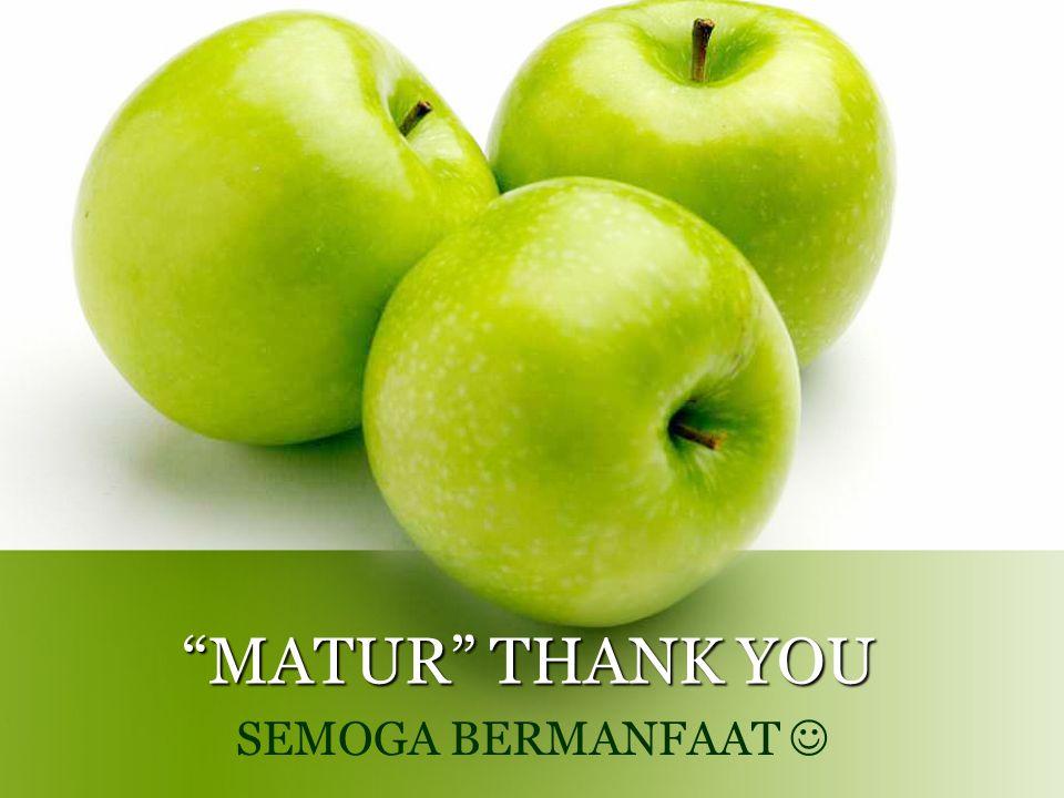 """""""MATUR"""" THANK YOU SEMOGA BERMANFAAT"""