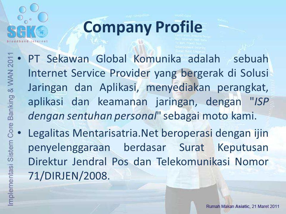 Company Profile [2]  Sejak 1997, kami melayani client antara lain: 1.Developer Website Pemkab Banyumas 2003-2007 2.Penyediaan bandwitdh untuk Pemkab Cilacap 2006-2008 3.Penyediaan bandwitdh untuk Pemkab Tegal 2006-2008 4.Manajemen dan Pembuatan Jaringan WAN untuk Dinas Kesehatan Kabupaten Cilacap 5.Pemasangan IPCAM Surveilance di Area UP4 dan Area 70 Pertamina Cilacap 6.Data Center Mabes Polri Subkontraktor tahun 2007.